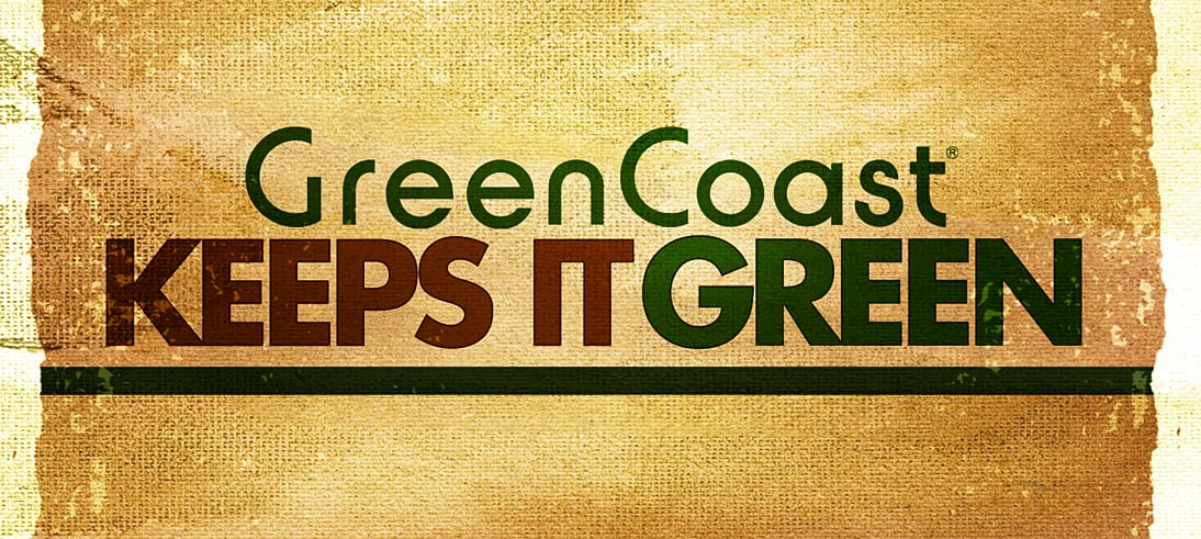 GreenCoast Keeps It Green by ensuring all of our stores are low impact and eco-friendly